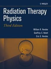 Radiation Therapy Physics: Edition 3