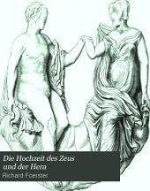 Die Hochzeit des Zeus und der Hera: Relief der Schaubert'schen Sammlung in dem K. Museum für Kunst und Alterthum in Breslau