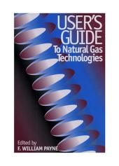 User's Guide to Natural Gas Technologies