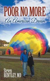 Poor No More: An American Dream