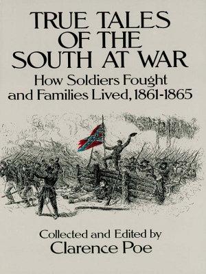 True Tales of the South at War PDF