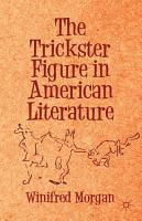 The Trickster Figure in American Literature PDF