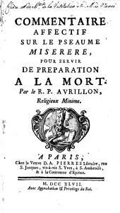 Commentaire Affectif, sur le Pseaume Miserere, pour servir de Préparation à la Mort