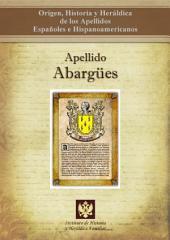 Apellido Abargües: Origen, Historia y heráldica de los Apellidos Españoles e Hispanoamericanos