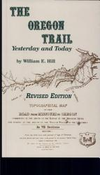The Oregon Trail Yesterday Amp Today Book PDF