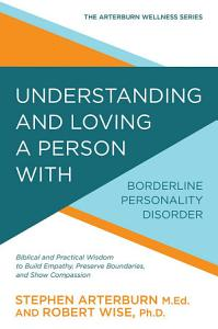 Understanding and Loving a Person with Borderline Personality Disorder Book