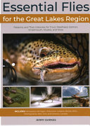 Essential Flies for the Great Lakes States