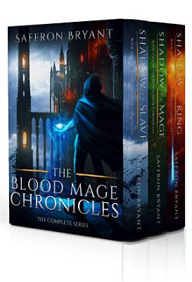 The Blood Mage Chronicles