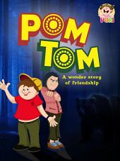 Kids Moral Stories- PARI For Kids: kids Story pom tom