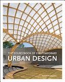 Sourcebook of Contemporary Urban Design