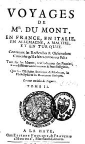 Voyages en France, en Italie, en Allemagne, à Malthe et en Turquie: Volume2