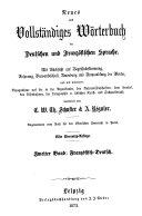 Neues und vollst  ndiges W  rterbuch der deutschen und franz  sischen Sprache