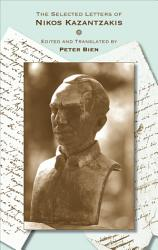 The Selected Letters of Nikos Kazantzakis PDF
