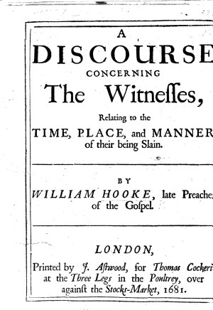 A Discourse Concerning the Witnesses  Relating to the Time  Place  and Manner of Their Being Slain PDF