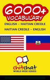 6000+ English - Haitian Creole Haitian Creole - English Vocabulary