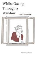 Whilst Gazing Through a Window