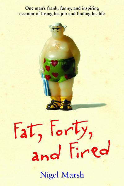Download Fat  Forty  and Fired Book