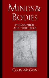 Minds and Bodies: Philosophers and Their Ideas