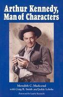 Arthur Kennedy  Man of Characters PDF