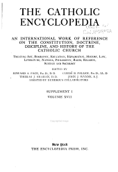 The Catholic Encyclopedia: An International Work of Reference on the Constitution, Doctrine, Discipline, and History of the Catholic Church