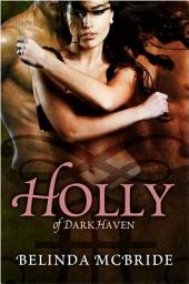 Holly of Dark Haven