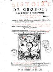 Histoire de G. Castriot: surnommé Scanderbeg roy d'Albanie