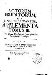 Actorum Eruditorum quae Lipsiae publicantur Supplementa: Volume 3