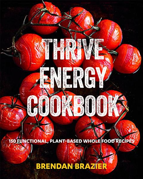 Download Thrive Energy Cookbook Book