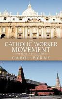 The Catholic Worker Movement  1933 1980  PDF