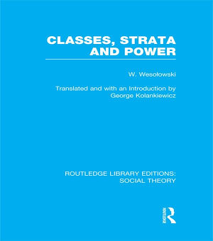 Classes  Strata and Power  RLE Social Theory  PDF