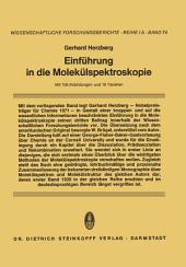 Einführung in die Molekülspektroskopie: Die Spektren und Strukturen von Einfachen Freien Radikalen