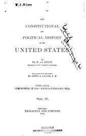 The Constitutional and Political History of the United States: Volume 4