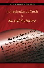 The Inspiration and Truth of Sacred Scripture PDF
