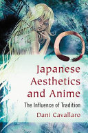 Japanese Aesthetics and Anime