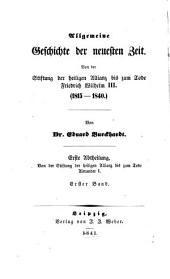 Allgemeine Geschichte der neuesten Zeit von der Stiftung des heiligen Allianz bis zum Tode Friedrich Wilhelm III.(1815-1840)