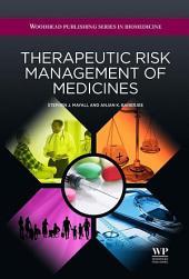 Therapeutic Risk Management of Medicines