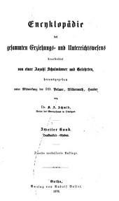 Encyklopädie des gesamten Erziehungs-und Unterrichtswesens: bearb. von einer Anzahl Schulmänner und Gelehrten, Band 2
