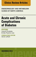 Acute and Chronic Complications of Diabetes  An Issue of Endocrinology and Metabolism Clinics  E Book PDF