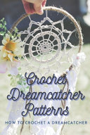 Crochet Dreamcatcher Patterns PDF