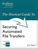 The Shortcut Guide to Securing Automated File Transfers