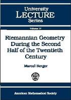 Riemannian Geometry During the Second Half of the Twentieth Century PDF