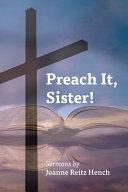 Download Preach It  Sister  Book