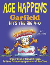 Age Happens: Garfield Hits the Big 4-0