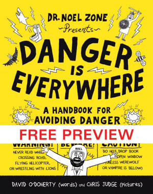 Danger Is Everywhere  FREE PREVIEW EDITION  The First 67 Pages  PDF