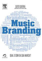Music branding: Qual o som da sua marca?