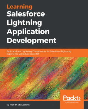 Learning Salesforce Lightning Application Development PDF
