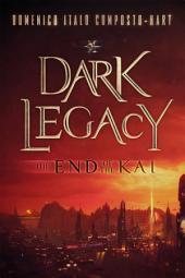 Dark Legacy: The End of the Kai