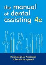 The Manual of Dental Assisting