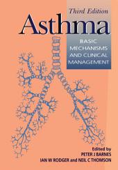 Asthma: Basic Mechanisms and Clinical Management, Edition 3