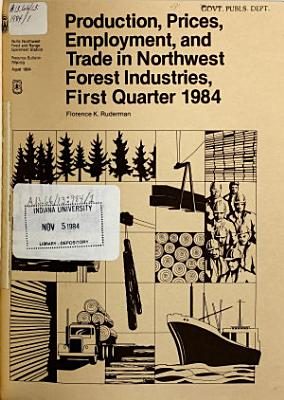Production  Prices  Employment  and Trade in Northwest Forest Industries